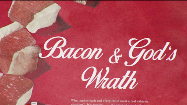 Bacon and Gods Wrath